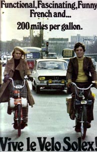 Functionnal, Fascinating, Funny, French and ...200 miles per gallon  vive le velosolex !